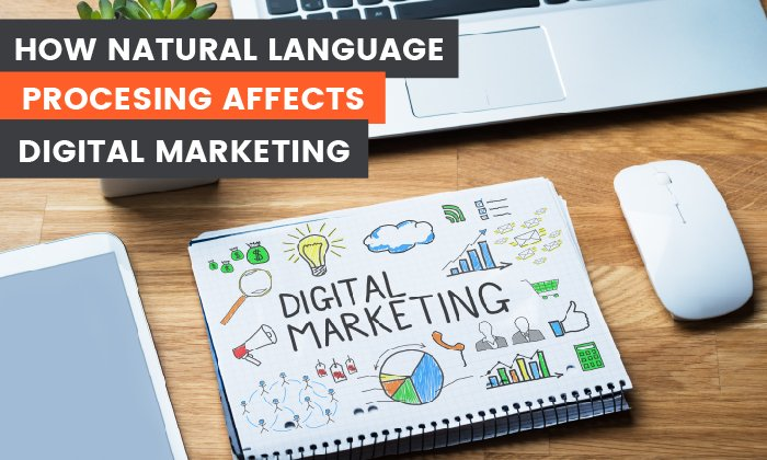 how natural language process affects digital marketing