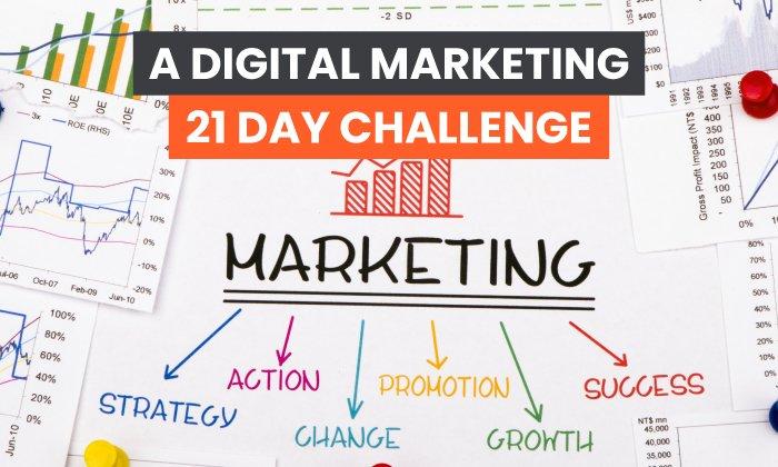 21 Day Digital Marketing Challenge