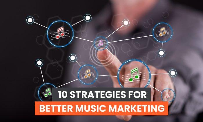 strategies for music marketing