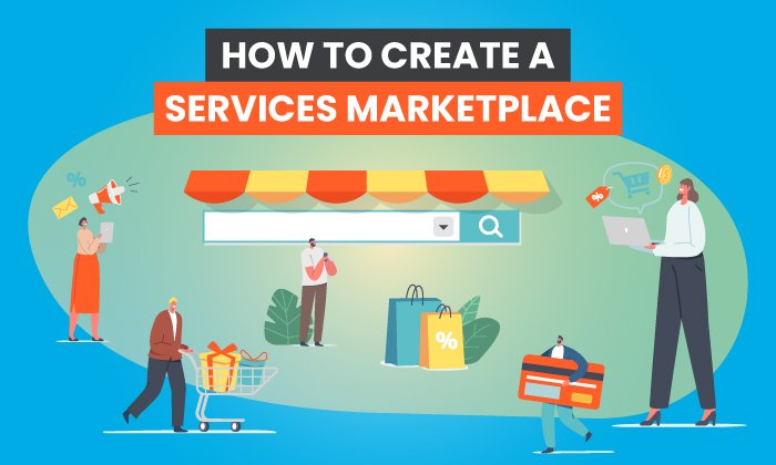 how to create a services marketplace