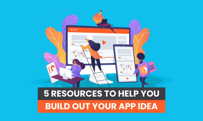 resources to build app idea