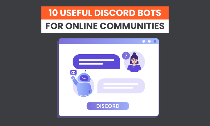 10 Useful Discord Bots for Online Communities