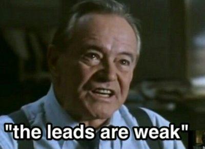 The Leads Are Weak Meme