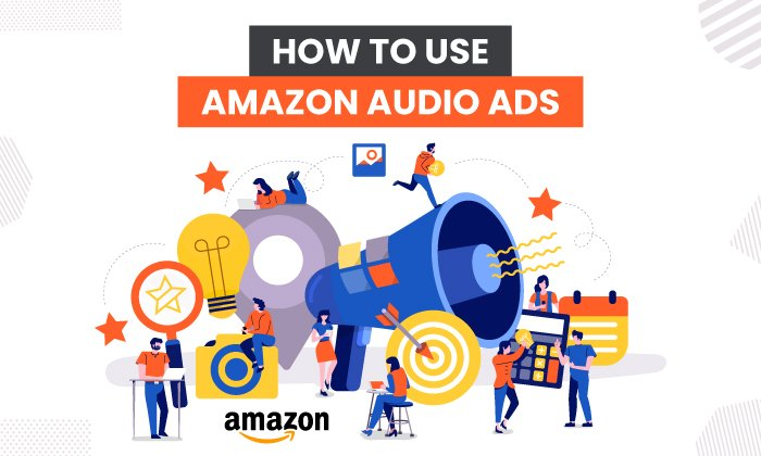 How to Use Amazon Audio Ads