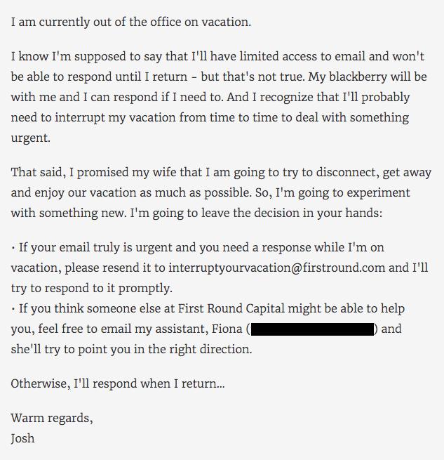 Blunt out-of-office message by Josh Kopelman