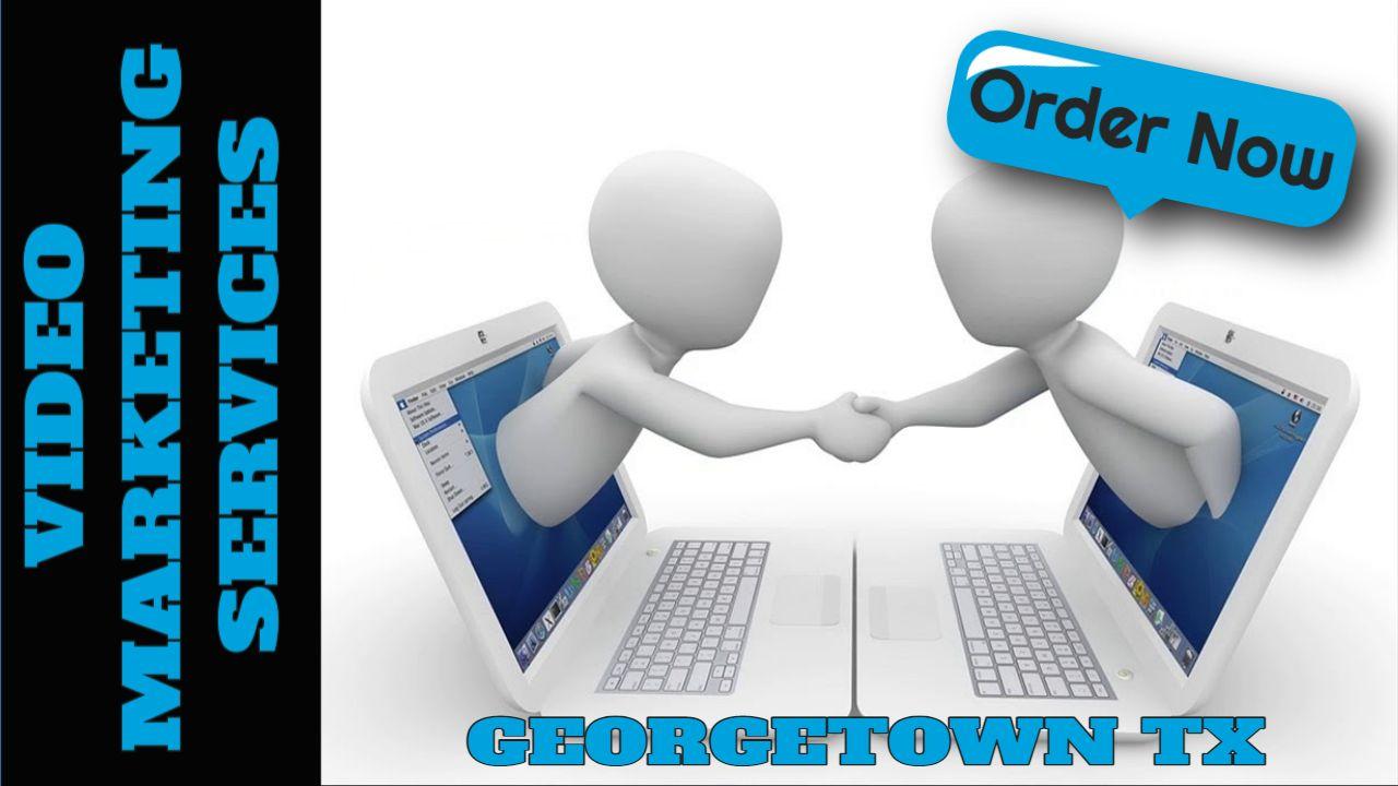 Georgetown TX Video Marketing Services
